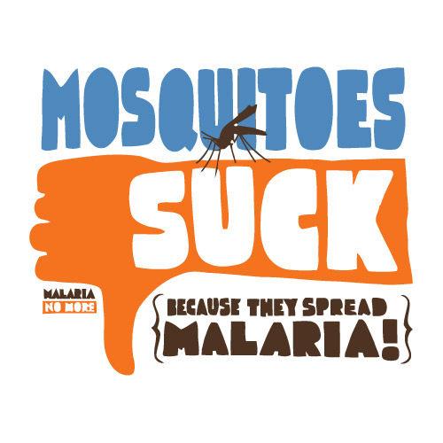 SAY NO TO MALARIA